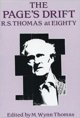 The Page's Drift: R. S. Thomas at Eighty