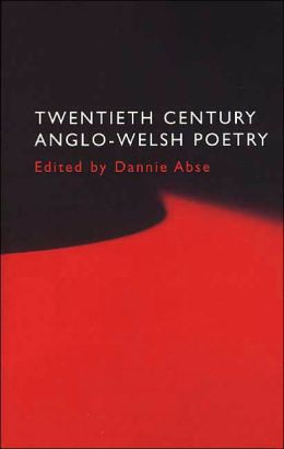 Twentieth Century Anglo-Welsh Poetry