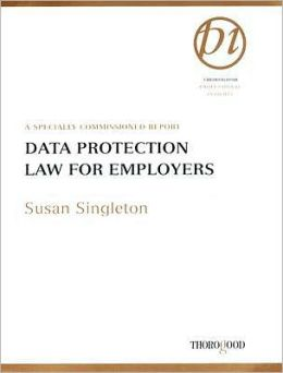 Data Protection: The New Law Susan Singleton