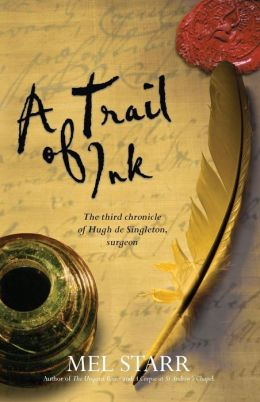 A Trail of Ink (Chronicles of Hugh de Singleton, Surgeon Series #3)