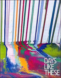 Days Like These: Tate Triennial Exhibition of Contemporary British Art 2003