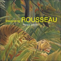 Interpreting Henri Rousseau