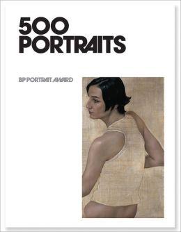 500 Portraits: BP Portrait Award