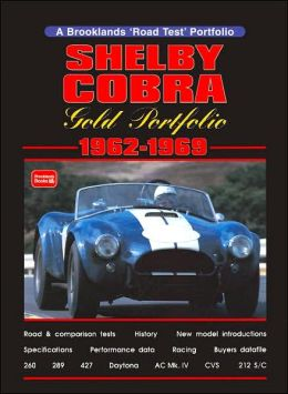 Shelby Cobra Gold Portfolio 1962~1969