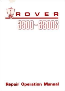Rover 3500-3500S Repair Operation Manual