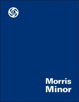Morris Minor: Series MM, Series II, and 1000 Workshop Manual