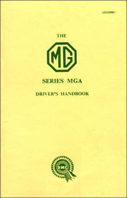 The MG Series MGA Driver's Handbook