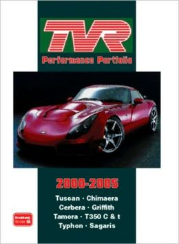 TVR Performance Portfolio 2000-2005 (Brooklands Road Test Books Series)