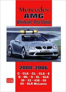 Mercedes AMG Ultimate Portfolio 2000-2006