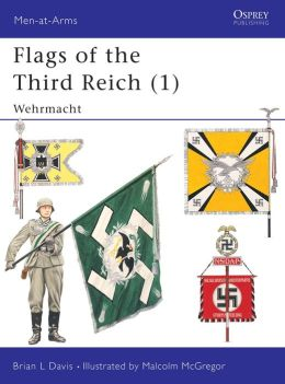 Flags of the Third Reich: Wehrmacht