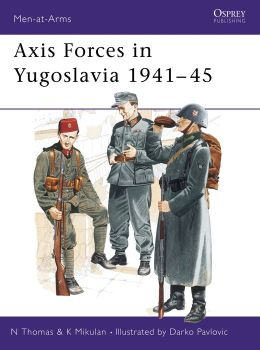 Axis Forces in Yugoslavia 1941-45