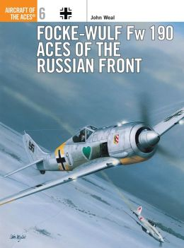 Focke-Wulf FW 190: Aces of the Russian Front