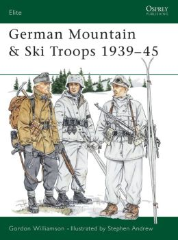 German Mountain and Ski Troops 1939-45