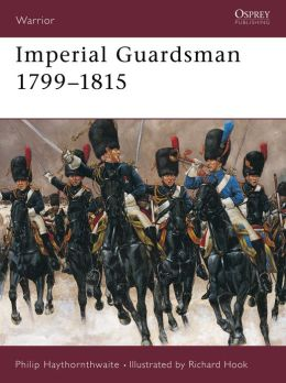 Imperial Guardsman 1799-1815