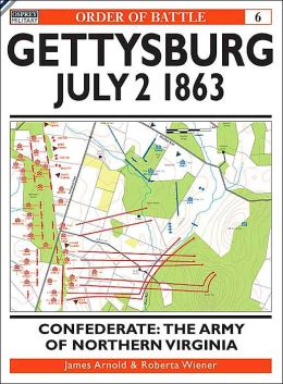 Gettysburg July 2 1863: Confederate: The Army of Northern Virginia