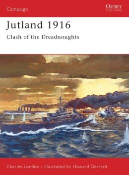 Jutland 1916: Clash of the Dreadnoughts