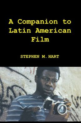 A Companion to Latin American Film