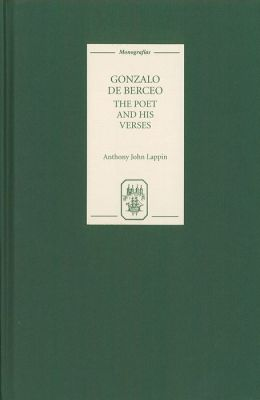 Gonzalo de Berceo: The Poet and His Verses