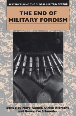End of Military Fordism