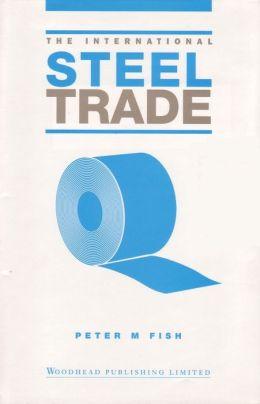 The International Steel Trade