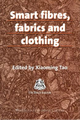 Smart Fibres, Fabrics, and Clothing