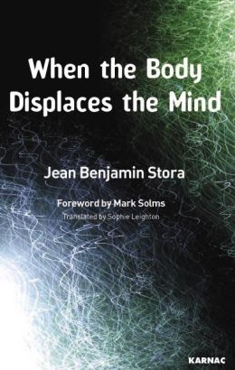 When the Body Displaces the Mind: Stress, Trauma and Somatic Disease
