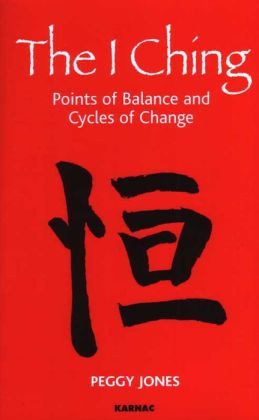 The I Ching: Points of Balance and Cycles of Change