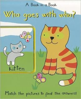 Who Goes with Who?: A Book in a Book