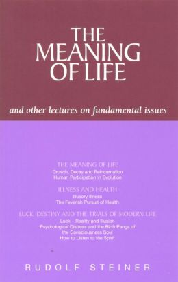 The Meaning of Life: and other Lectures on Fundamental Issues