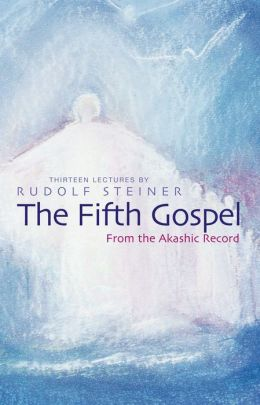 The Fifth Gospel: From the Akashic Record