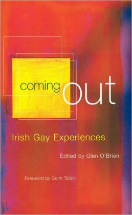 Coming Out: Irish Gay Experiences