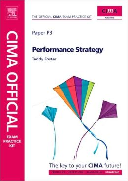 CIMA Official Exam Practice Kit Performance Strategy