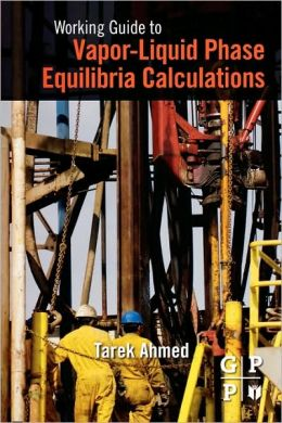 Working Guide to Vapor-Liquid Phase Equilibria Calculations