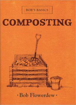 Bob's Basics Compost