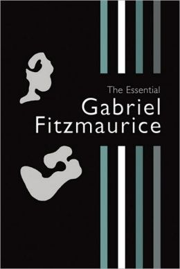 The Essential Gabriel Fitzmaurice