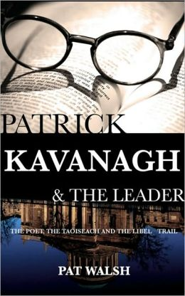 Patrick Kavanagh & The Leader: The Poet, The Taoiseach and the Libel Trail