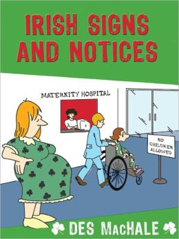 Irish Signs and Notices: The Funniest Collection yet!