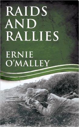Raids and Rallies: Ireland's War of Independence