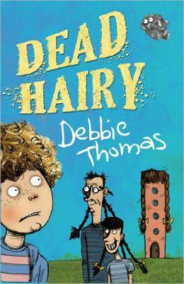 Dead Hairy: A Abbie Hartley Adventure