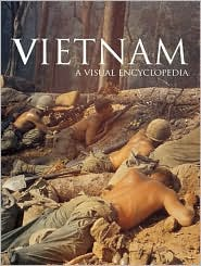 Vietnam: A Visual Encyclopedia
