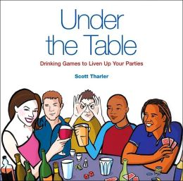 Under the Table: Drinking Games to Liven Up Your Parties