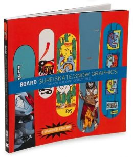Board Surf Skate Snow Graphics