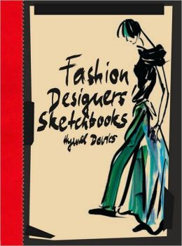 Fashion Designers' Sketchbooks