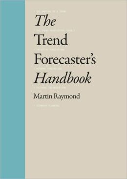 Trend Forecaster's Handbook