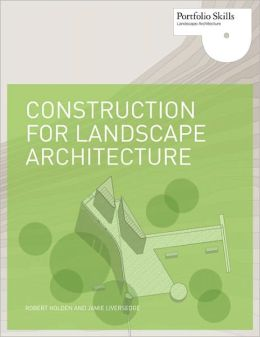 Construction for Landscape Architecture: Portfolio Skills