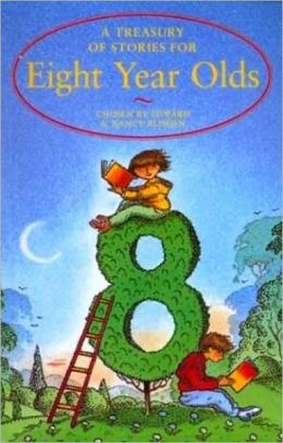 Treasury of Stories for Eight Year Olds