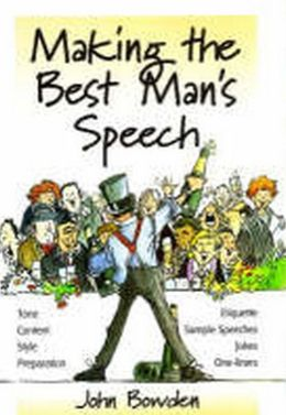 Making the Best Man's Speech, 2nd Ed.