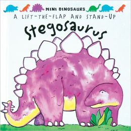 Mini Dinosaurs: Stegosaurus: A Lift-the-Flap & Stand Up
