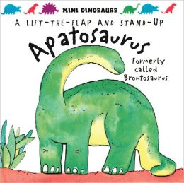 Mini Dinosaurs: Apatosaurus: A Lift-the-Flap & Stand Up