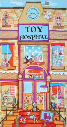 Toy Hospital: A 3-Dimensional Carousel Book